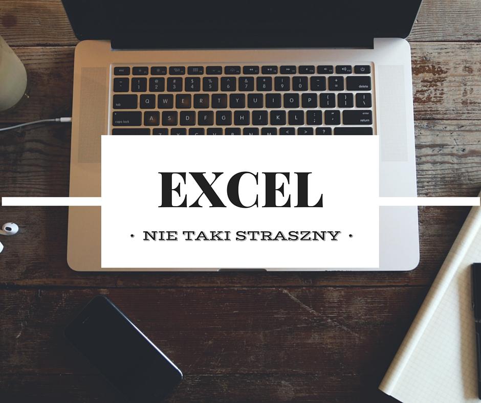 Excel nie taki straszny!
