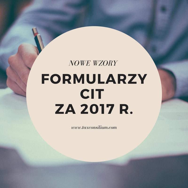 Nowe wzory formularzy CIT za 2017