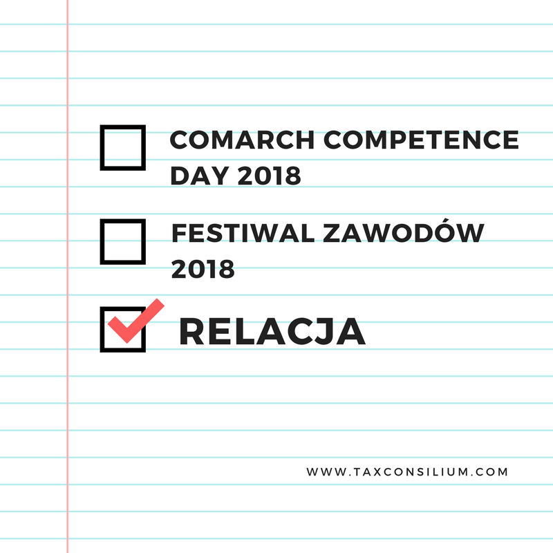 Relacja z Comarch Competence Day i Festi...